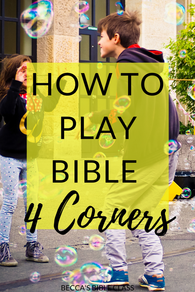 How to use Four Corners for the Bible. Bible four corners takes the beloved kid's game, and turns it into a way to teach or review any concept in the Bible. This quick and easy Bible game is sure to delight your Sunday school, Children's Church, or Bible Class students-- they won't even realize they are learning. Becca's Bible Class.